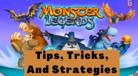 Monster Legends – Ultimate Tips, Tricks,...